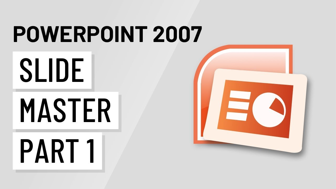 powerpoint 2007 using the slide master part 1 youtube