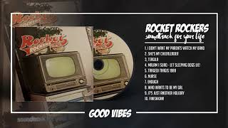 ROCKET ROCKERS - Soundtrack For Your Life (2002) [FULL ALBUM]