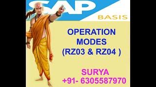 Operation Modes (rz04 & Rz03)  ,sap Basis & Sap Hana Administration
