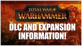 Total War: Warhammer DLC & Expansion leaks!