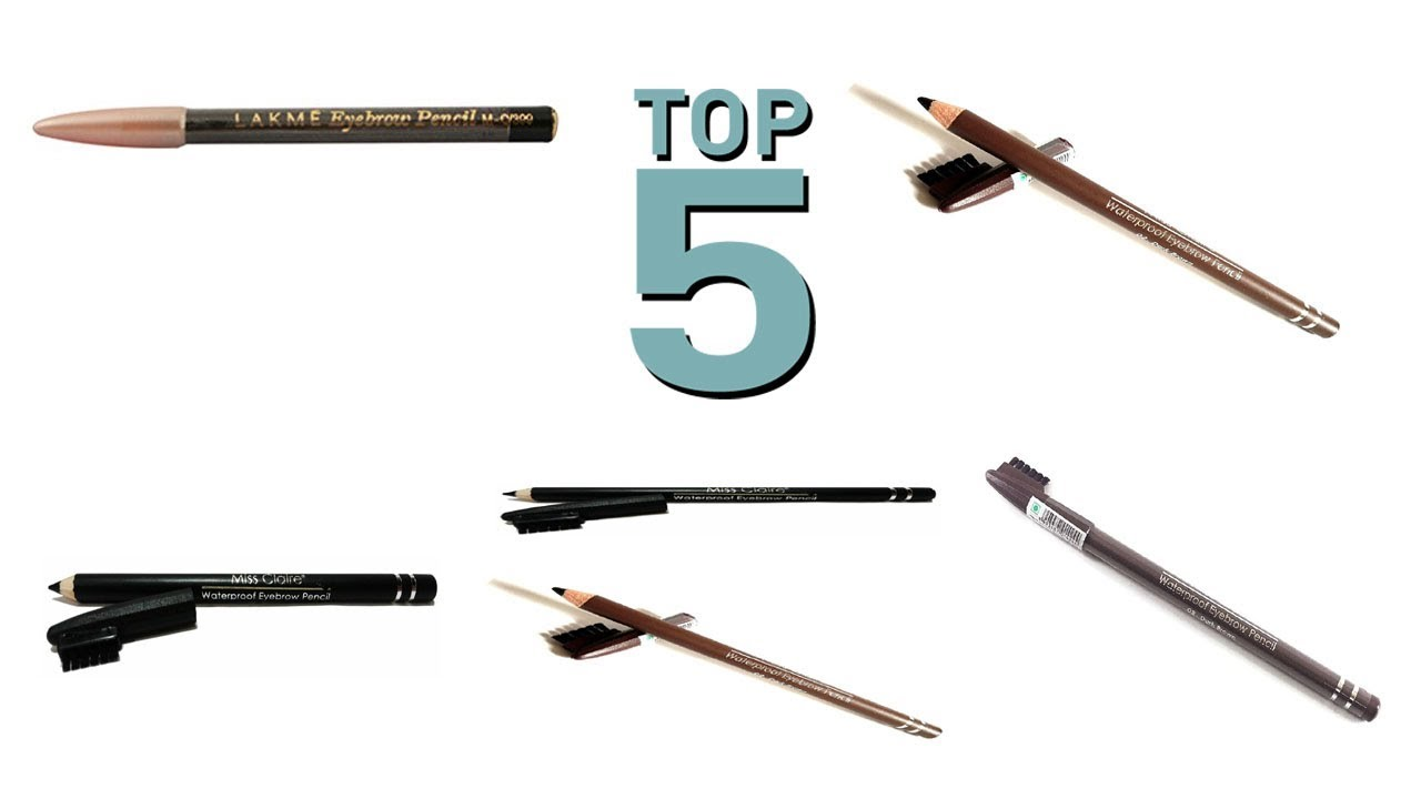 Top 5 Best Eyebrow Pencil In India 2018 With Price Youtube