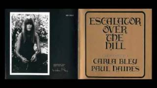 Carla Bley - Escalator Over The Hill - Hotel Overture [3 Final Minutes Eliminated by YouTube]