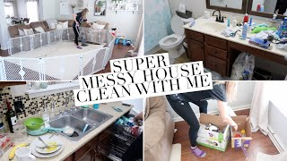 SUPER MESSY HOUSE CLEAN WITH ME 2018 | EXTREME CLEANING MOTIVATION | Nap Time Power Hour!