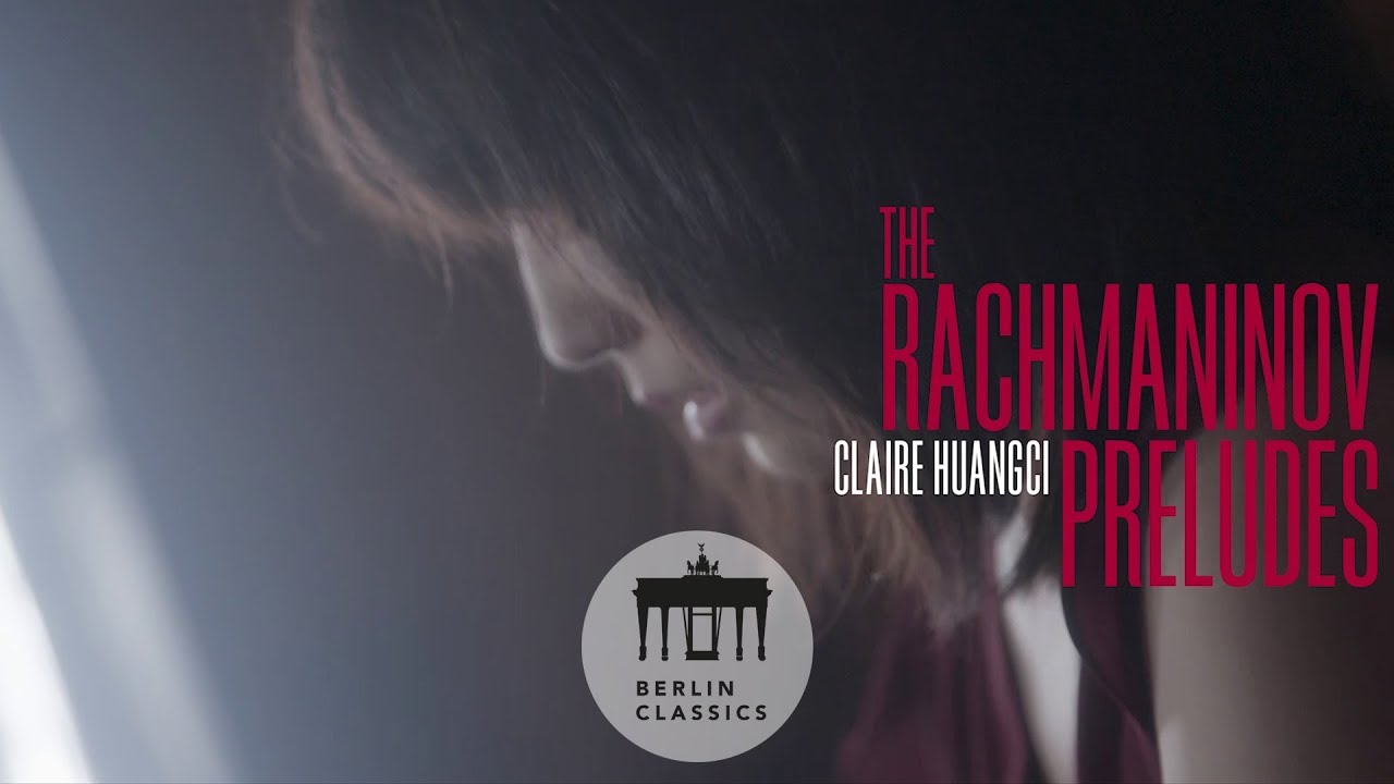 Claire Huangci - Rachmaninov: The Preludes (Trailer)