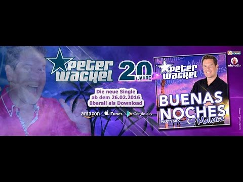 Peter Wackel - Buenas Noches (Partymix)