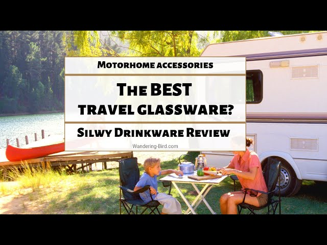 Silwy Magnetic Glassware Review - the BEST travel glasses for motorhomes, boats, RVs and campers!
