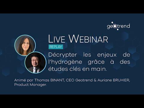 Live Webinar Geotrend #5 - Décrypter les enjeux de l'hydrogène grâce à des études clé en main