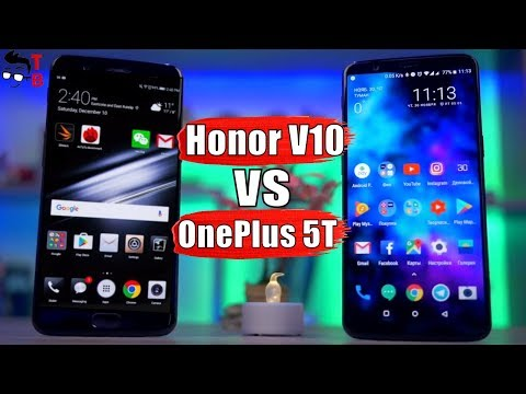 Honor V10 vs OnePlus 5T: Which is Better from $400 Flagships?