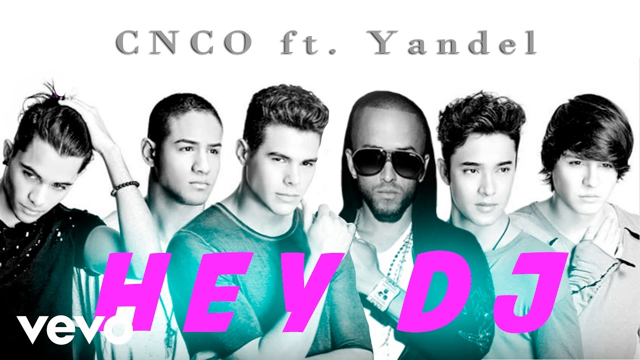 cnco ft yandel hey dj remix