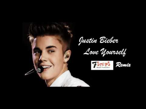 Justin Bieber - Love Yourself (7 Steps Remix)