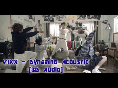 [3D Audio] VIXX - Dynamite (acoustic short version)