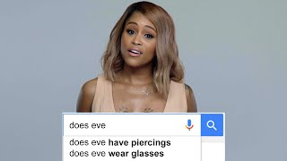 Eve Answers The Web's Most Searched Questions | WIRED