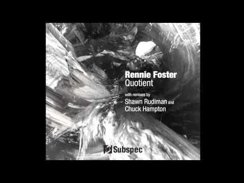 Rennie Foster - Quotient [Subspec Music]