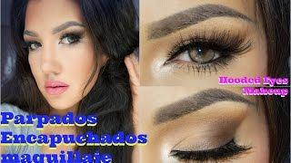 Parpados Encapuchados o Caidos Maquillaje / Hooded Eyes makeup…