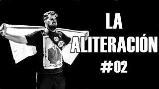 La Aliteración #2 | Freestyle Rap (Juegos de Palabras) [Batallas de Gallos]