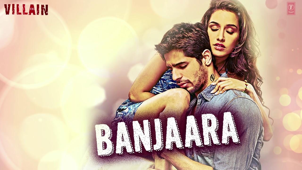 Banjaara Full Song - Ek Villain
