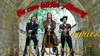 D'artagnan Bis zum letzten Atemzug (lyrics)