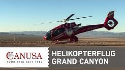 Atemberaubender Helikopterflug über den Grand Canyon   CANUSA
