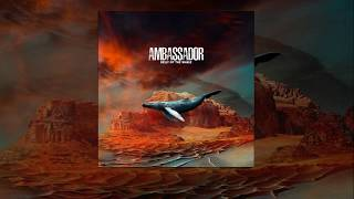 Ambassador - Belly of the Whale (Full album - 2018) [Prog Alternative Experimental rock]