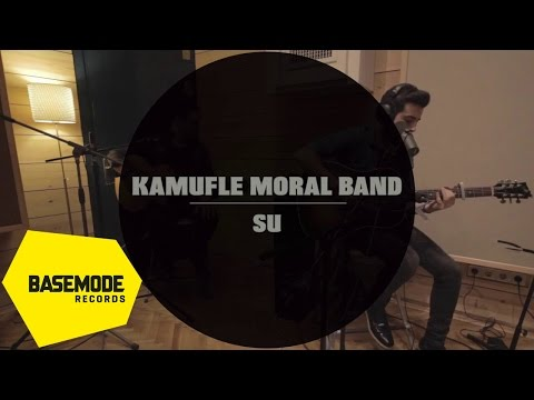 Kamufle Moral Band - Su | Studio Session | Video