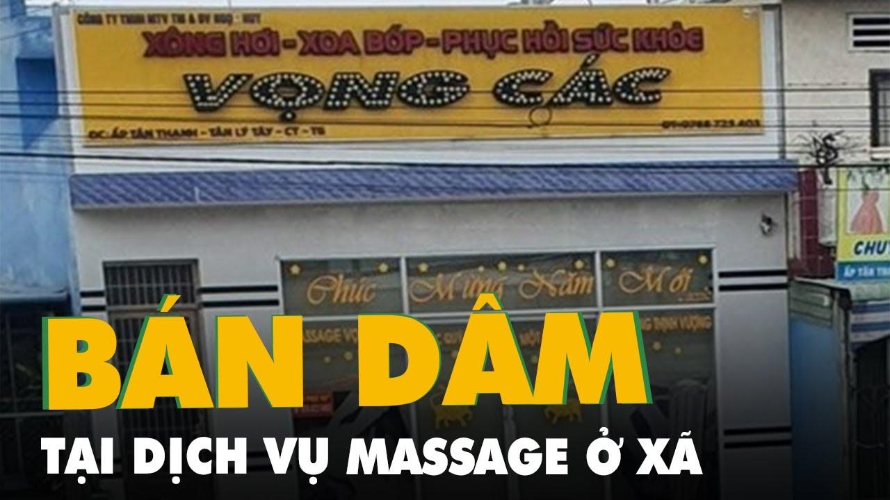 Download Bắt quả tang vụ bán dâm tại dịch vụ massage ở xã
