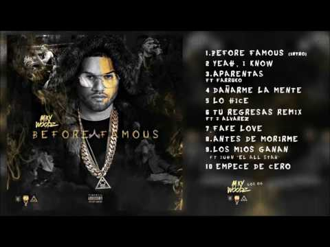 Miky Woodz - Before Famous ✘  (Álbum Completo)