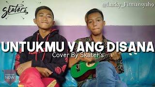 UNTUKMU YANG DISANA(MASALALU-DENY)full version cover kentrung by SKATERS