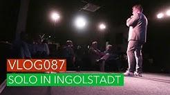 Vlog087 -  Solo in Ingolstadt - Comedy-Tipp #1