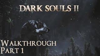 Dark Souls 2 PC - Things Betwixt - Part 1 Walkthrough