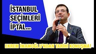 İstanbul seçimleri iptal... Ekrem İmamoğlu'ndan tarihi konuşma! Ekrem İmamoğlu 6 Mayıs konuşması