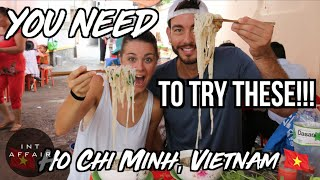 Our FAVORITE Foods in Ho Chi Minh, Vietnam (BEST Street Food of District 1 & 3)