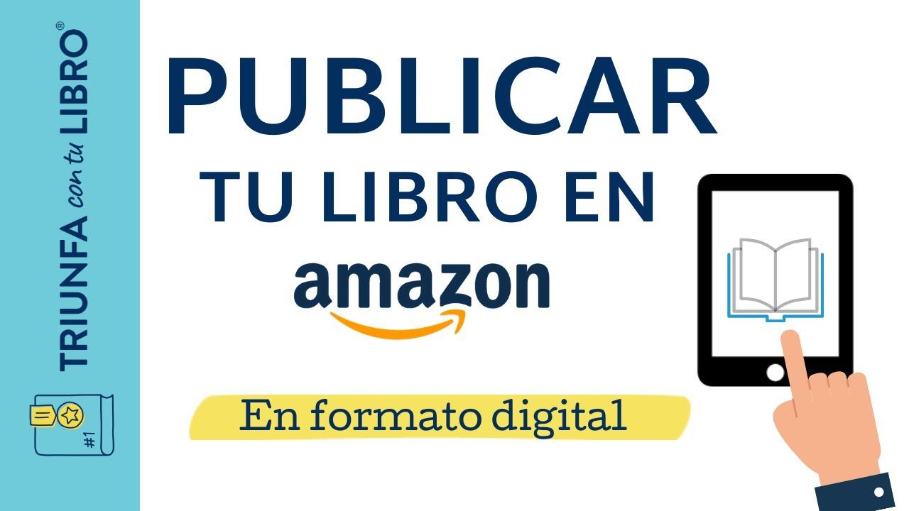 Publicar un libro en Amazon paso a paso