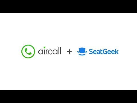 Why SeatGeek loves Aircall