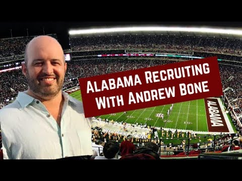 Alabama Football Recruiting Show with Andrew Bone (Part 1)