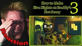 how to make five nights at freddy s 3 not scary reaction   just because i m purple