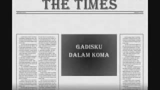 The Times Gadisku Dalam Koma