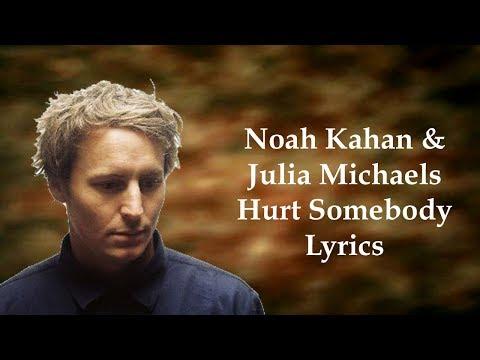 Noah Kahan & Julia Michaels - Hurt Somebody (Lyrics)
