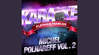 Baixar Mes Regrets — Karaoké Playback Instrumental — Rendu Célèbre Par Michel Polnareff