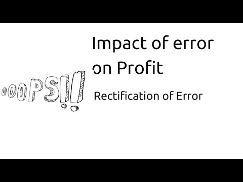 Impact of Accounting Error on Profit | Rectification of Error| CA CPT | CS & CMA | Class11 | Class12