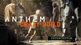 Anthem - Crazy Build - Interceptor - 218k Crits
