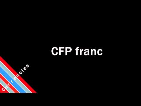 How to Pronounce CFP franc
