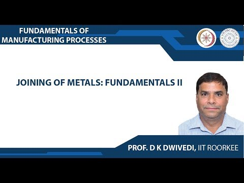 Joining of metals: Fundamentals II