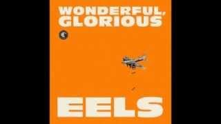 You're My Friend - Eels