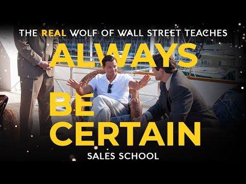 Always Be Certain | Free Sales Training Program | Sales School with Jordan Belfort