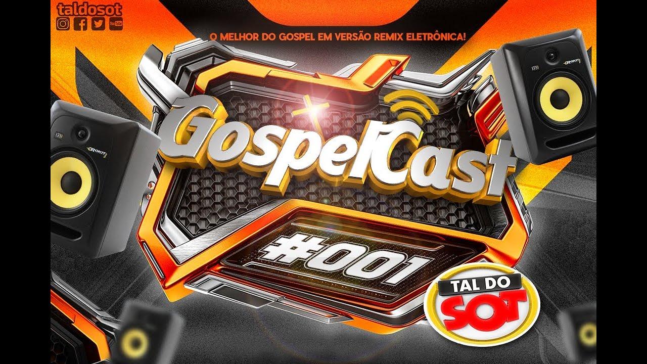 MINICAST- Remix - Gospel / 001 (By: Tal do Sot)