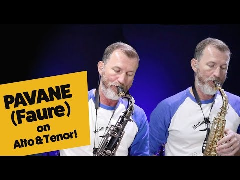Pavane by Faure for alto and tenor saxophone