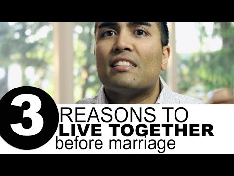 3 Reasons to Live Together Before Marriage
