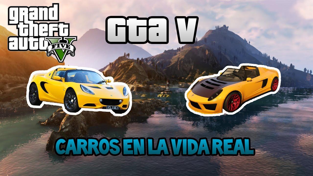 GTA V - 5: Carros O Autos Super En La Vida Real