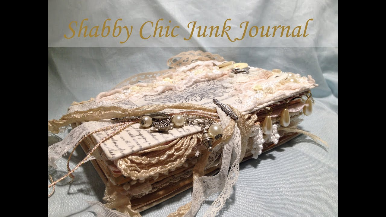 Shabby chic junk journal 3 youtube for What is shabby chic