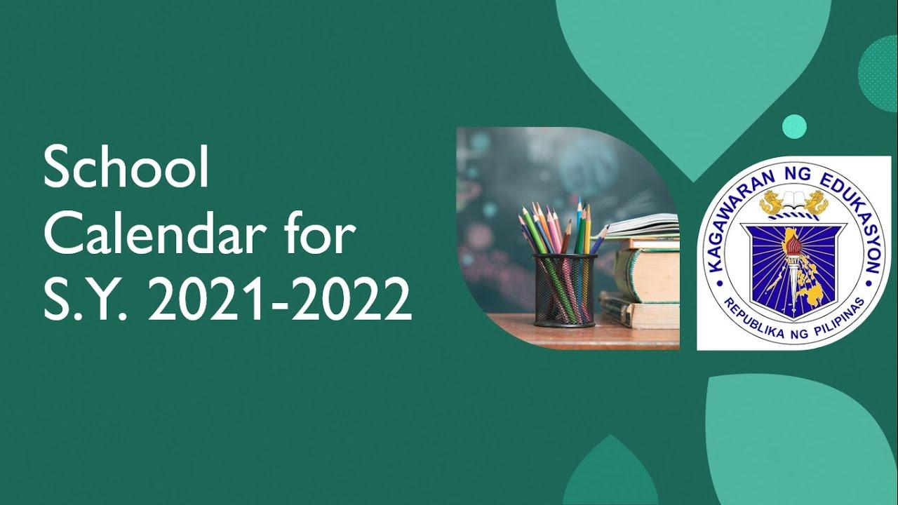 School Calendar for School Year 2021- 2022